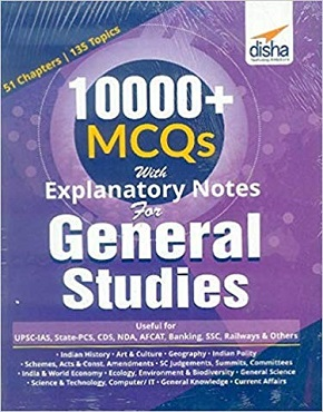 10000+ Objective MCQs with Explanatory Notes for General Studies UPSC/ PCS/ SSC/ Banking/ RRB/ Defence